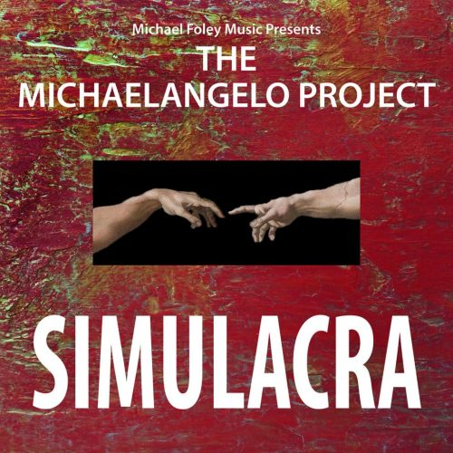 The Michaelangelo Project SIMULACRA