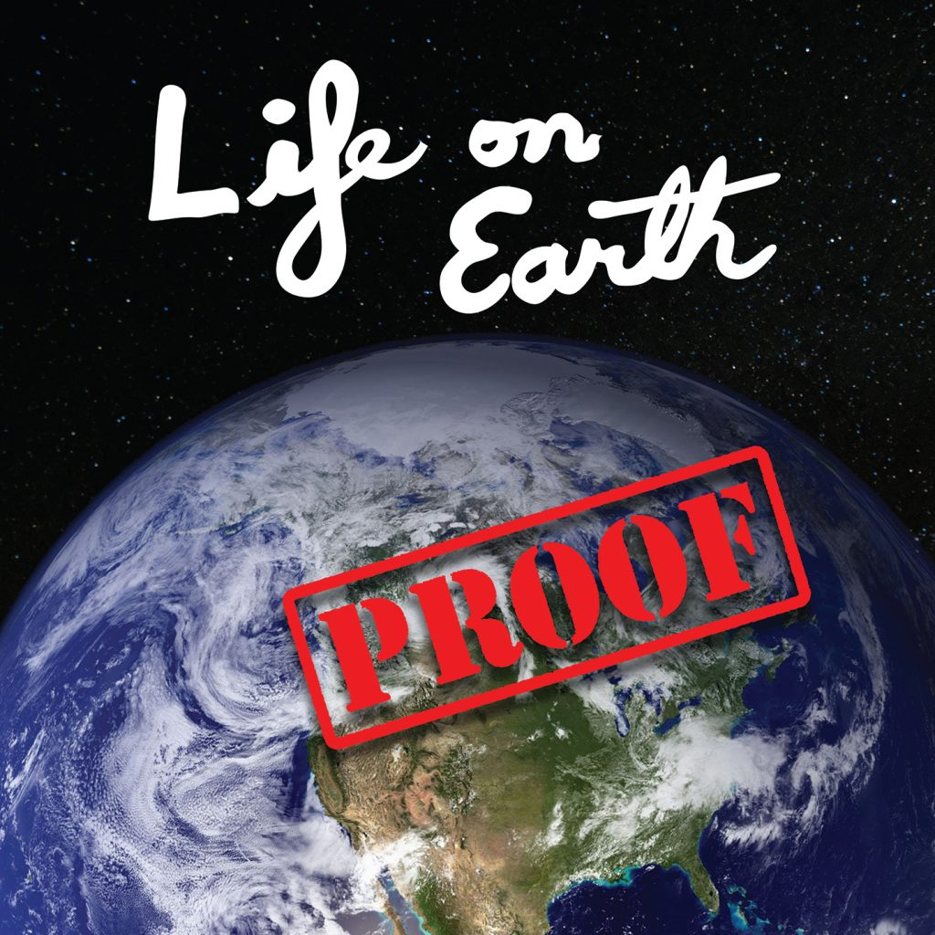 Life On Earth - Proof